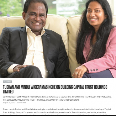 Tushan and Minoli Wickramasinghe on Building CAPITAL TRUST HOLDINGS Limited